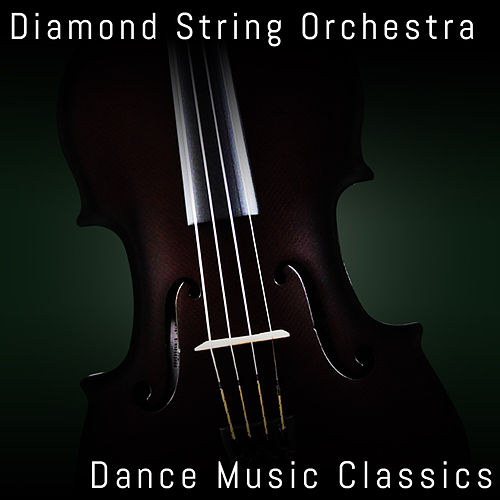 Dance Music Classics von Diamond String Orchestra