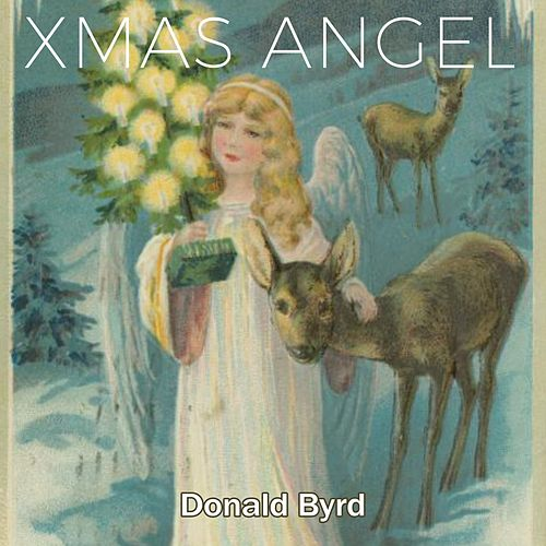 Xmas Angel by Donald Byrd