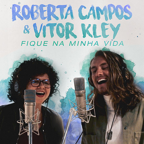 Fique Na Minha Vida de Roberta Campos