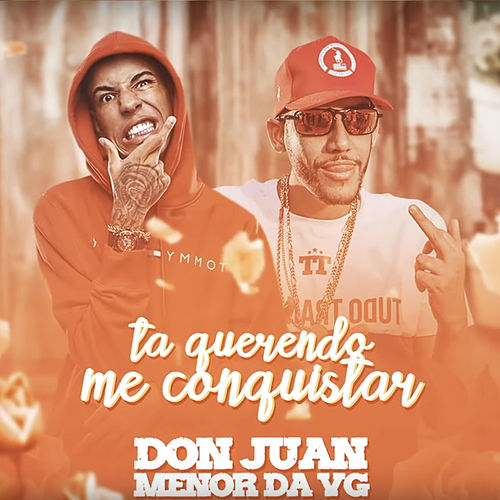 Ta Querendo Me Conquistar de MC Don Juan
