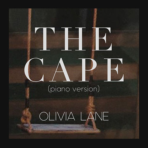 The Cape (Piano Version) by Olivia Lane