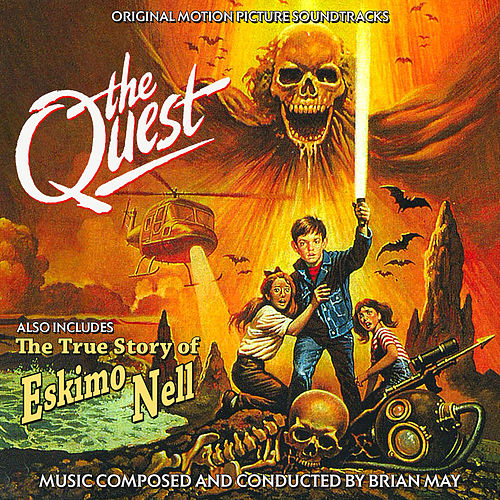 The Quest / The True Story of Eskimo Nell (Original Soundtrack Recordings) by Brian May