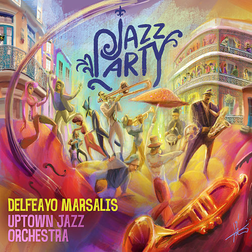 Jazz Party by Delfeayo Marsalis and the Uptown Jazz Orchestra