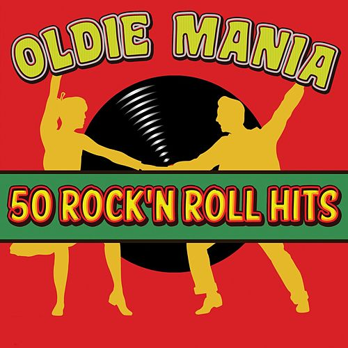 Oldie Mania: 50 Rock'n Roll Hits de Various Artists