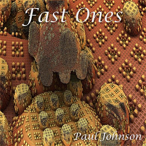 Fast Ones by Paul Johnson