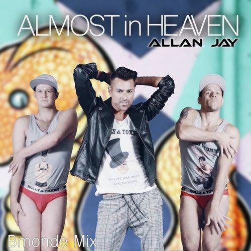 Almost in Heaven (Bmonde Mix) by Allan Jay