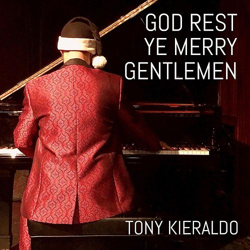 God Rest Ye Merry Gentlemen de Tony Kieraldo