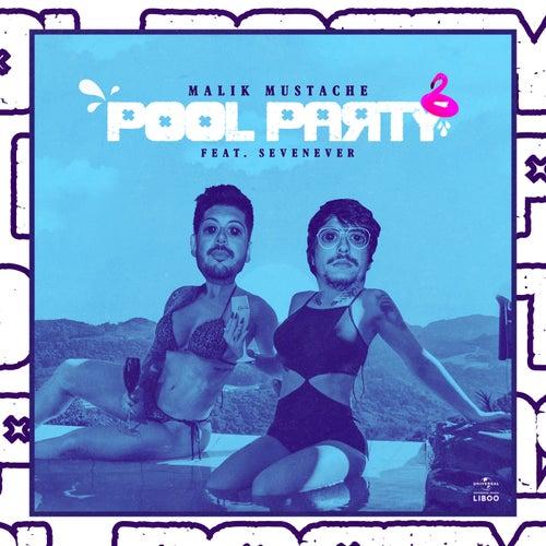 Pool Party de Malik Mustache