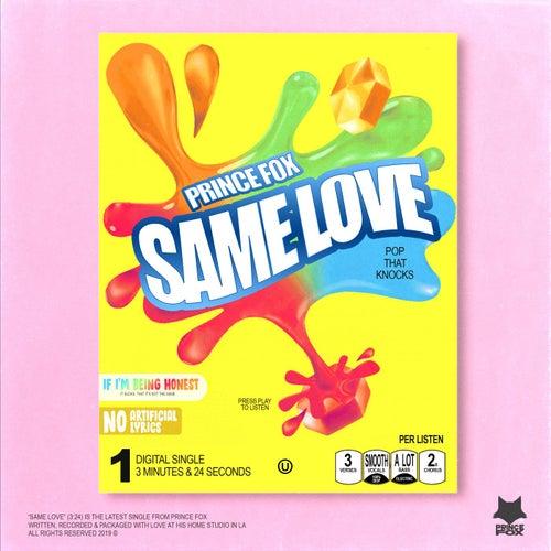 Same Love by Prince Fox