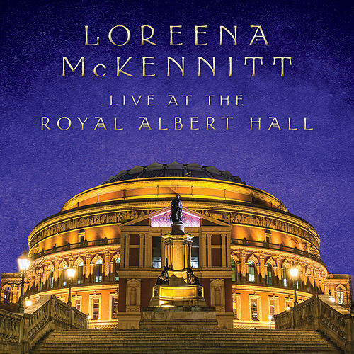 Live At The Royal Albert Hall by Loreena McKennitt