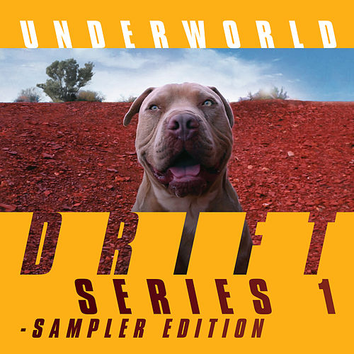 DRIFT Series 1 Sampler Edition de Underworld