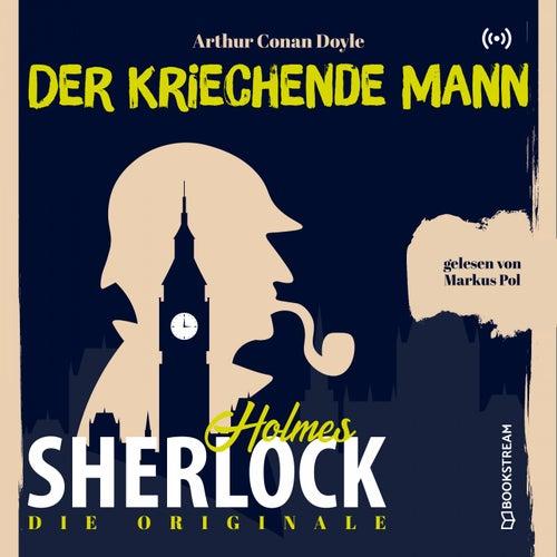 Die Originale: Der kriechende Mann von Sherlock Holmes