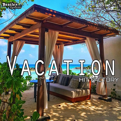 Vacation by The Hit Factory