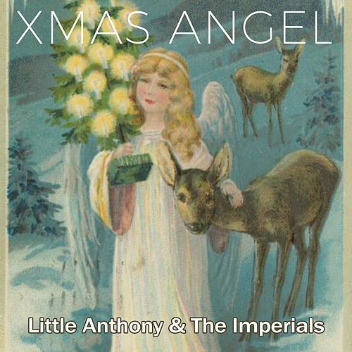 Xmas Angel by Little Anthony and the Imperials