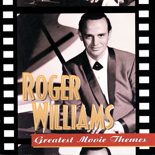 Greatest Movie Themes de Roger Williams