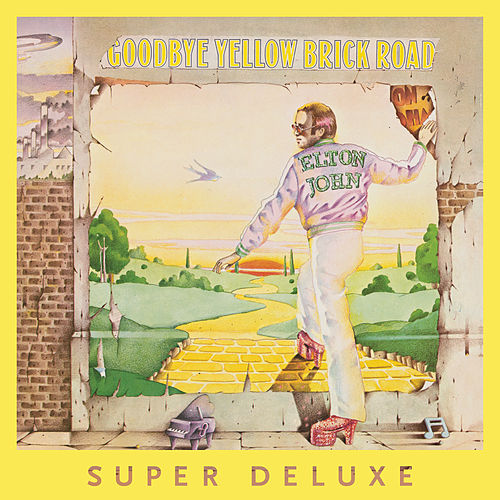 Goodbye Yellow Brick Road (40th Anniversary Celebration / Super Deluxe) von Elton John