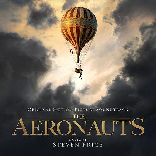 The Aeronauts (Original Motion Picture Soundtrack) by Steven Price