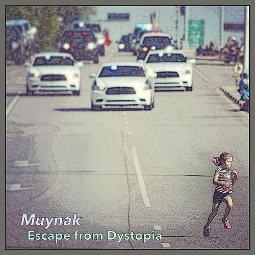 Escape from Dystopia di Muynak