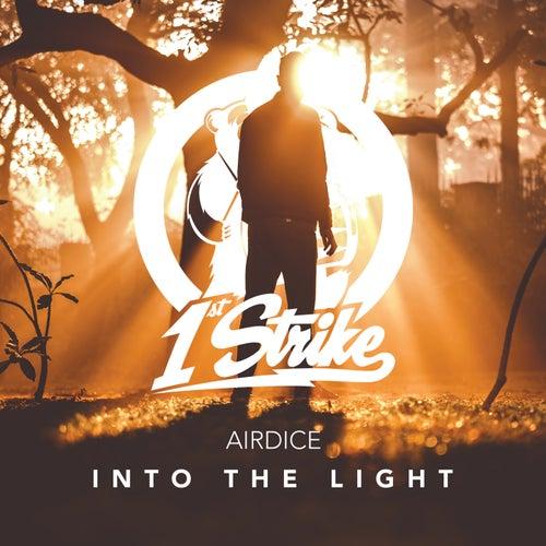 Into The Light von AirDice