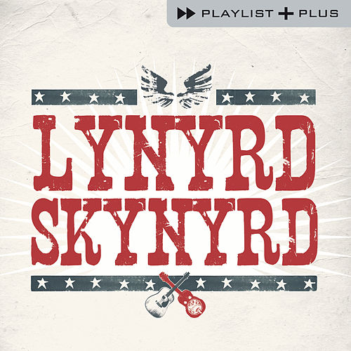 Playlist Plus by Lynyrd Skynyrd
