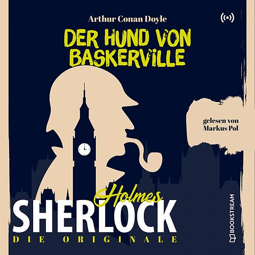 Die Originale: Der Hund von Baskerville von Sherlock Holmes
