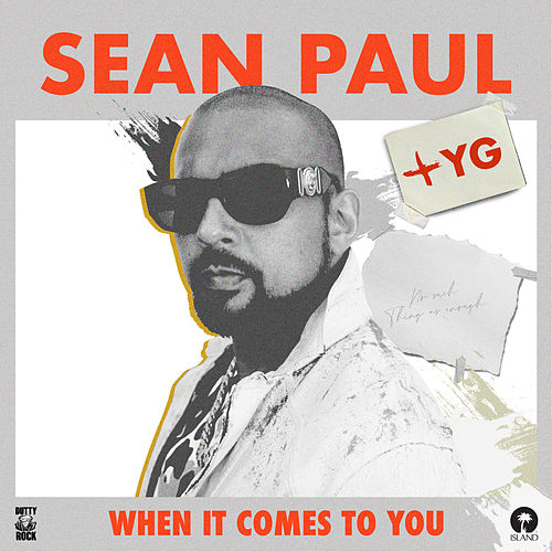 When It Comes To You by Sean Paul