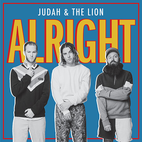 Alright von Judah & the Lion