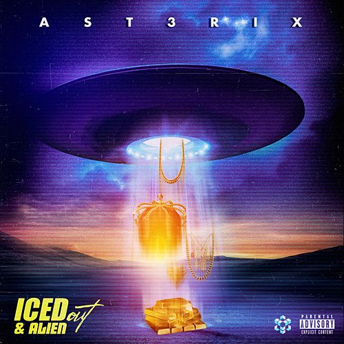 Iced Out & Alien by Ast3rix