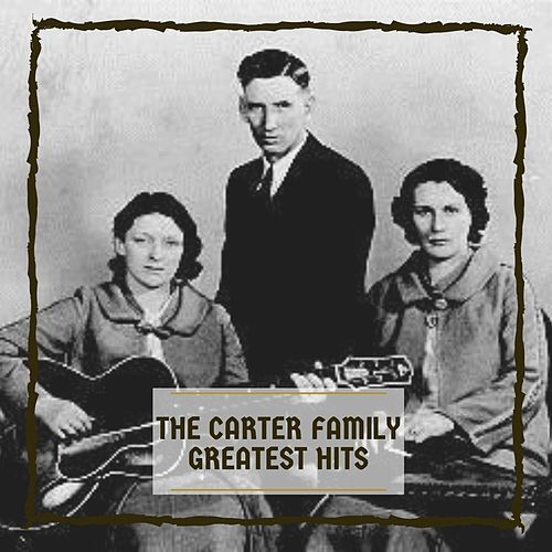Greatest Hits de The Carter Family