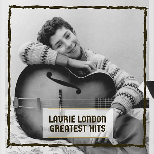 Greatest Hits von Laurie London