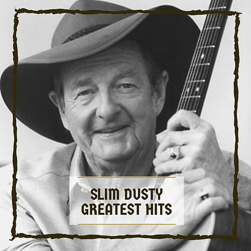 Greatest Hits van Slim Dusty