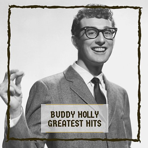 Greatest Hits by Buddy Holly