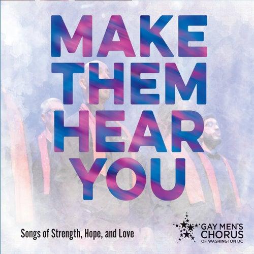 Make Them Hear You de Dc Gay Men's Chorus of Washington