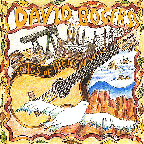 Songs of the New West by David Rogers