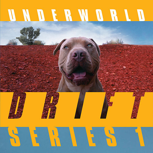 DRIFT Series 1 de Underworld