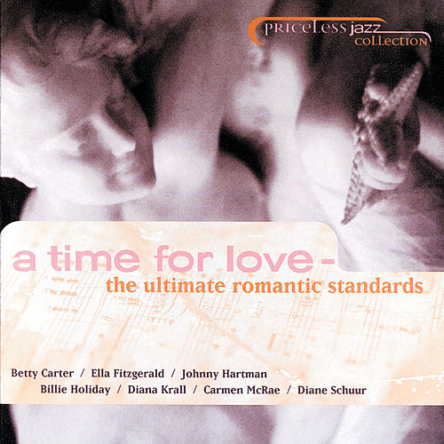 Priceless Jazz 31: A Time For Love - The Ultimate Romantic Standards de Various Artists
