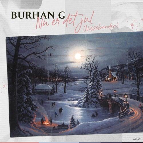 Nu Er Det Jul (Nissebanden) de Burhan G