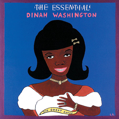 The Essential Dinah Washington: The Great Songs de Dinah Washington