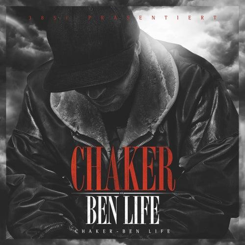 Ben Life (Deluxe Edition) von Chaker