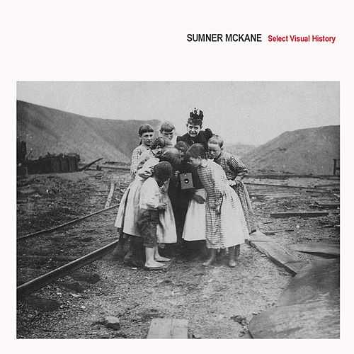 Select Visual History de Sumner McKane