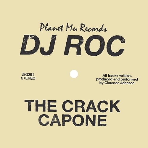 The Crack Capone de DJ Roc