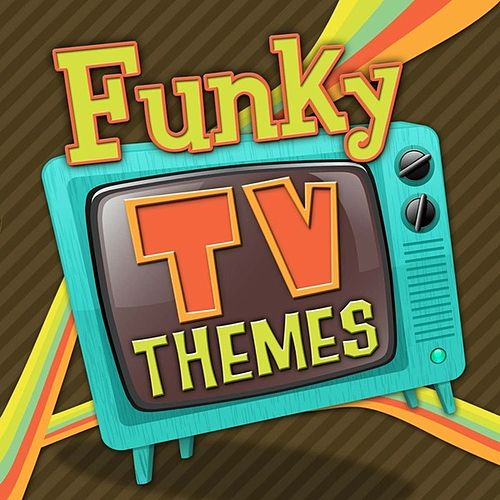 Funky TV Themes di TV Sounds Unlimited
