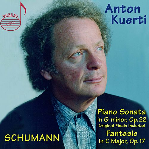 Anton Kuerti plays: Schumann: Piano Sonata in G Minor & Fantasie in C Major by Anton Kuerti