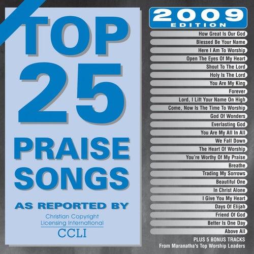 Top 25 Praise Songs 2009 by Marantha Praise!