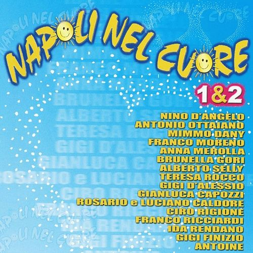 Napoli nel cuore, Vol. 1 & 2 de Various Artists