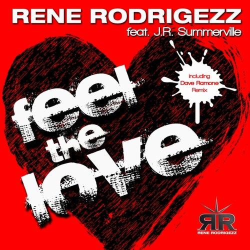 Feel the Love von Rene Rodrigezz