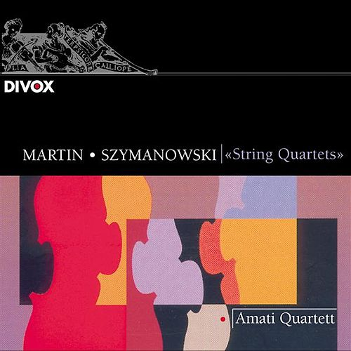 Martin, F.: String Quartet / Szymanowski: String Quartet No. 2 / Haller, H.: String Quartet No. 2 / Vogel, W.: Colori E Movimenti by Amati Quartet