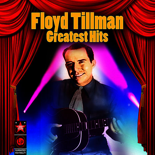 Greatest Hits by Floyd Tillman