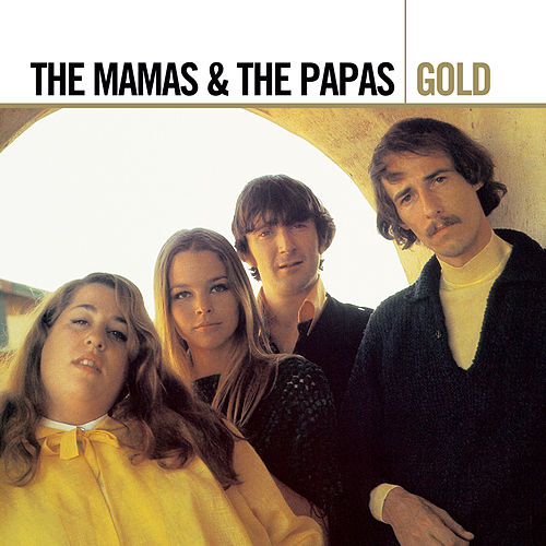 Gold von The Mamas & The Papas