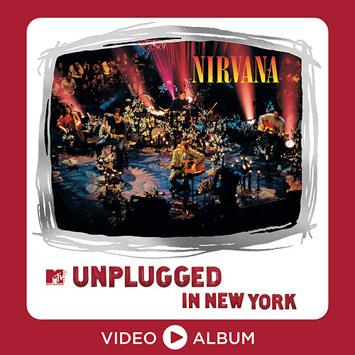 MTV Unplugged In New York (25th Anniversary – Live) de Nirvana